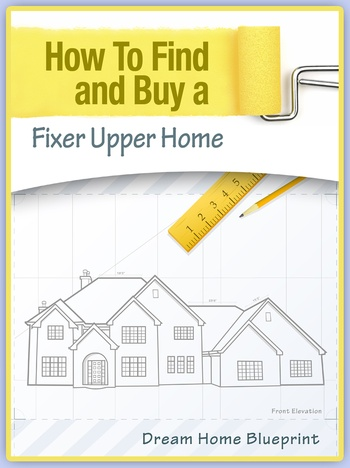 How to find and buyer fixer upper homes